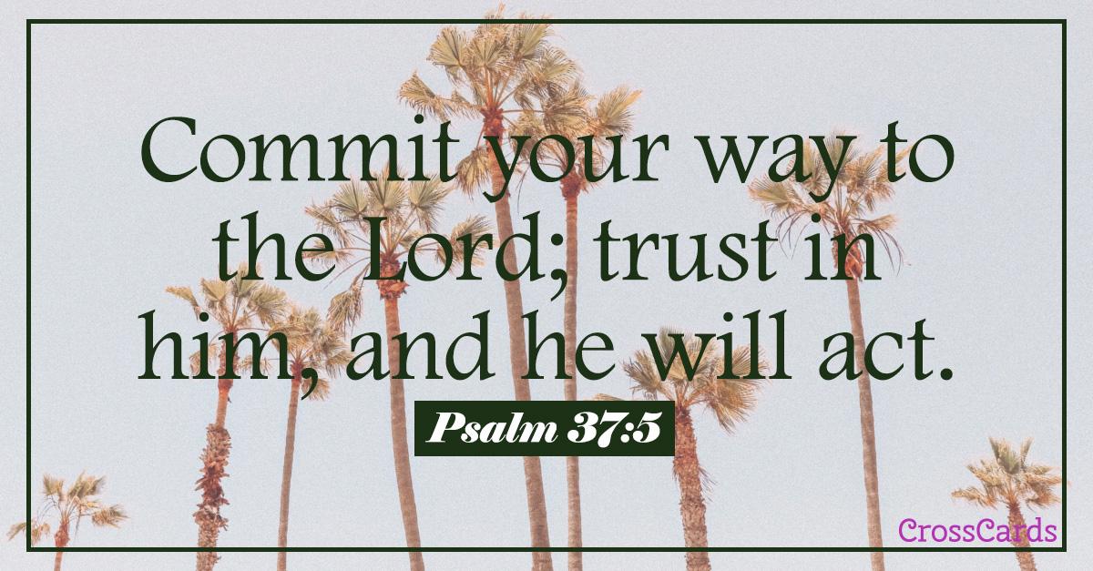 Psalm 37:5 ecard, online card