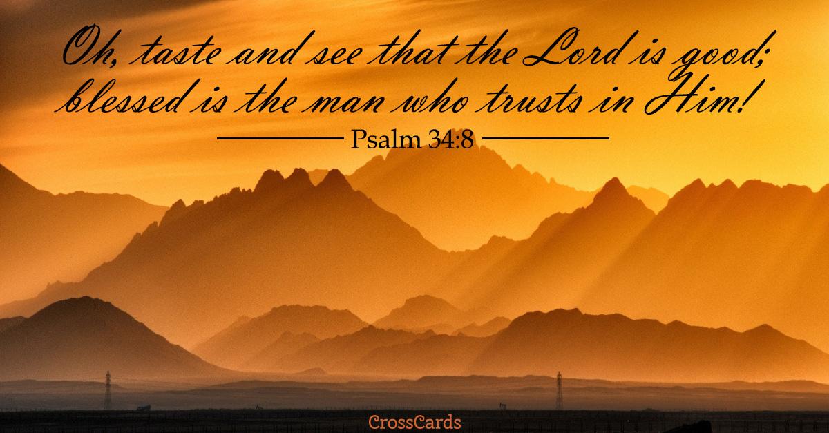 Psalm 34:8 - Trust in Him ecard, online card