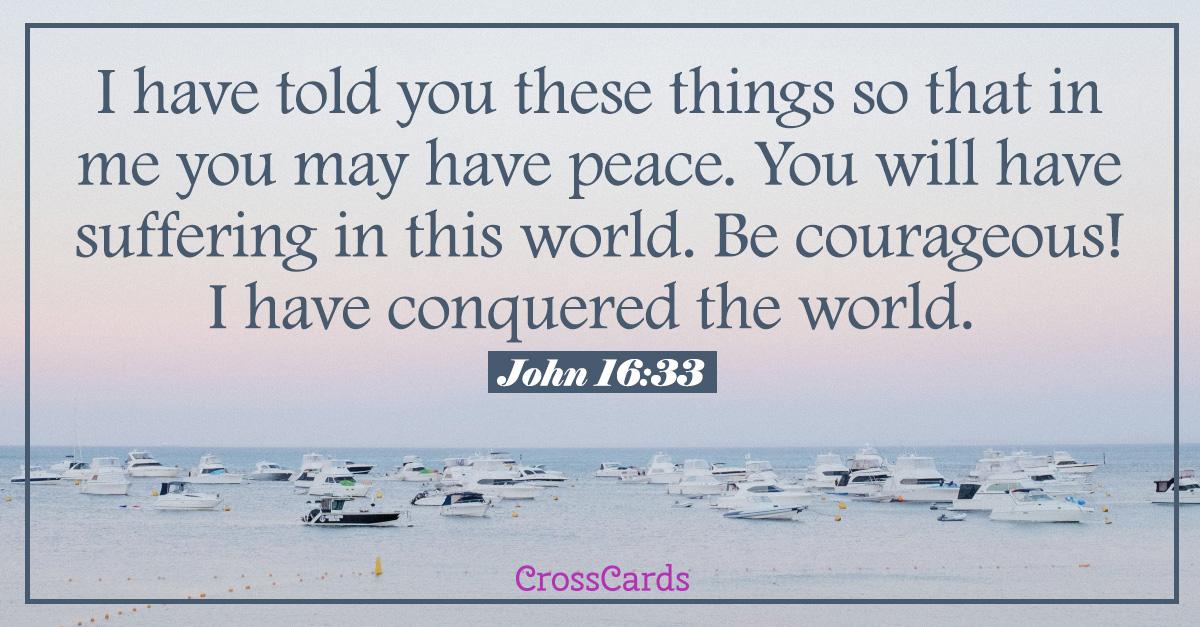John 16:33 - Have Peace ecard, online card