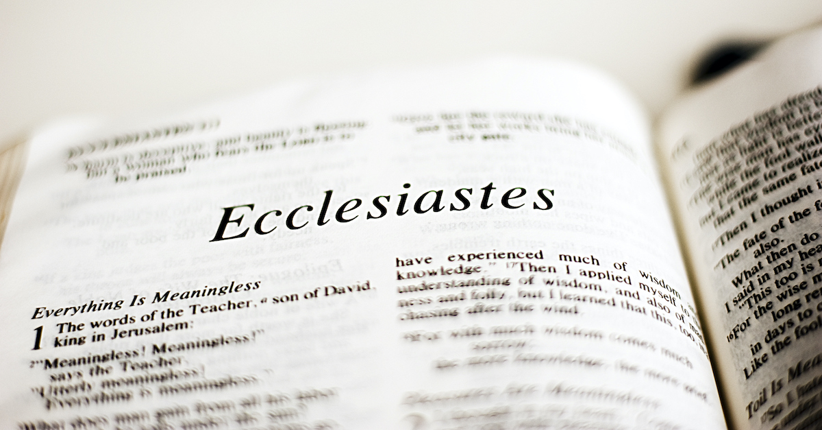 Who Wrote Ecclesiastes - Main Message and Theme