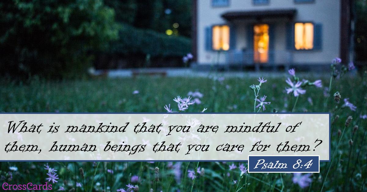 Psalm 8:4 ecard, online card