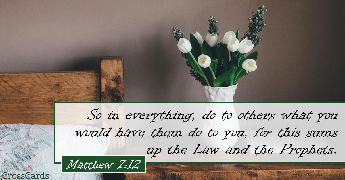 Matthew 7:12 ecard, online card