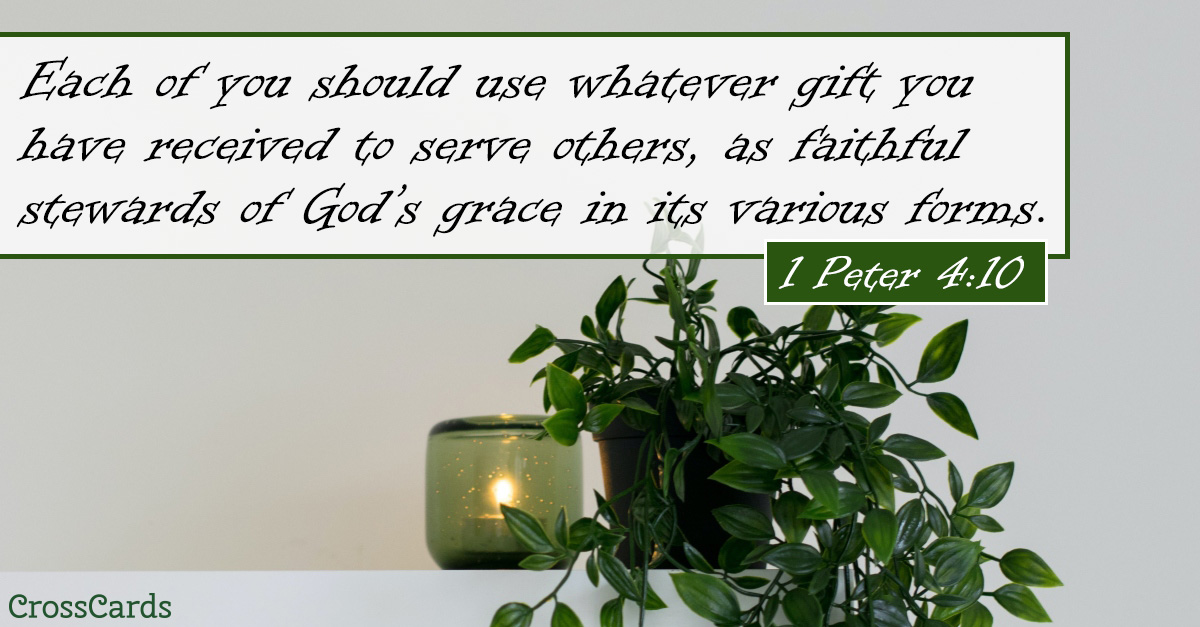 1 Peter 4:10 - Use Your Gifts ecard, online card