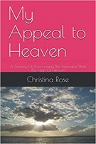 christina rose my appeal to heaven book arise daily