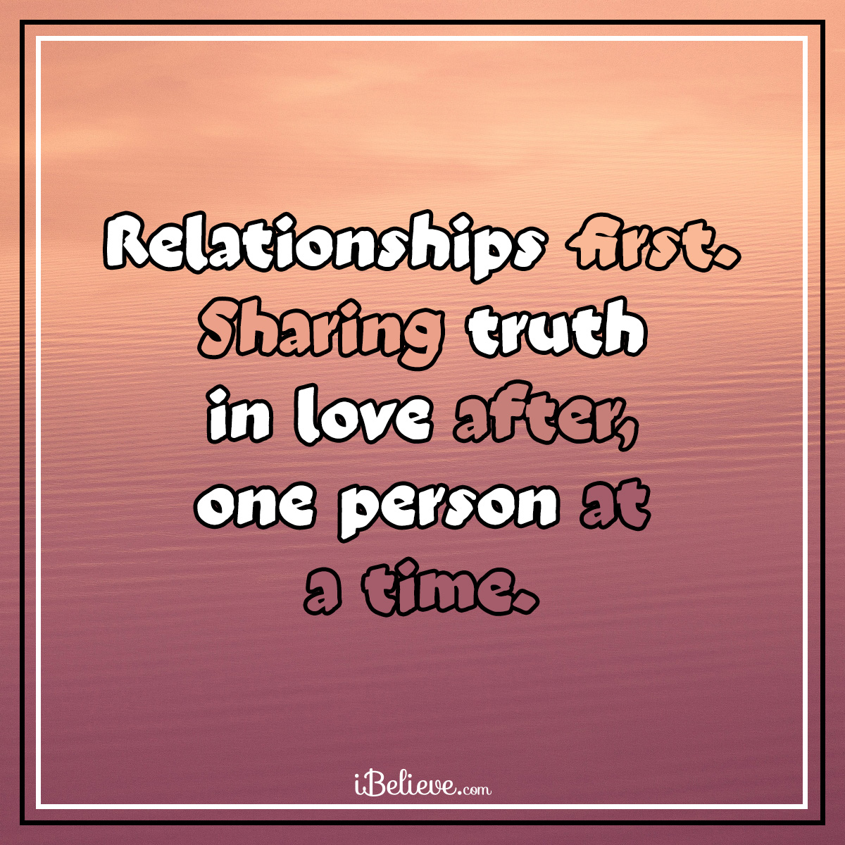 relationships first, inspirational image