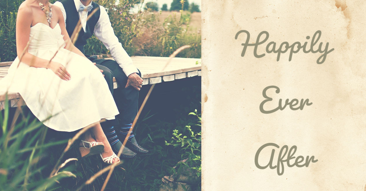 How to Have a Happily Ever After