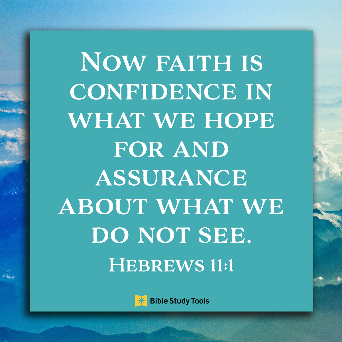 Hebrews 11:1, inspirational image