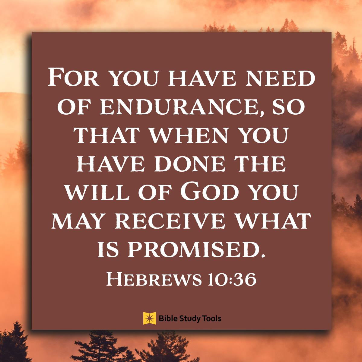 Hebrews 10:36, inspirational image