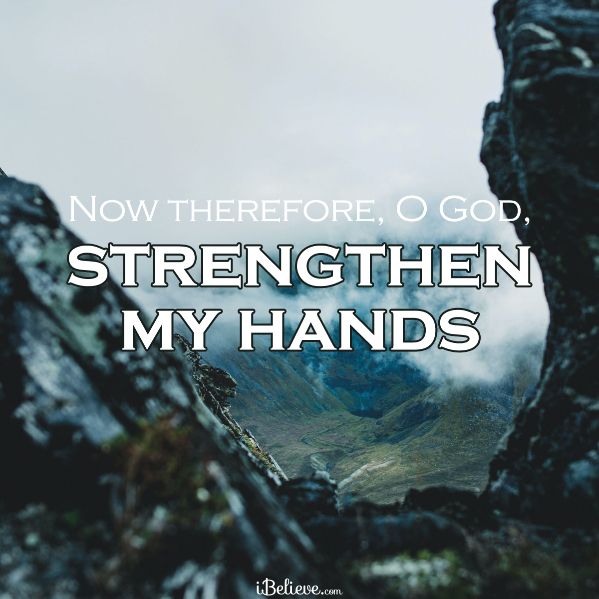 Strengthen my hands, inspirational image