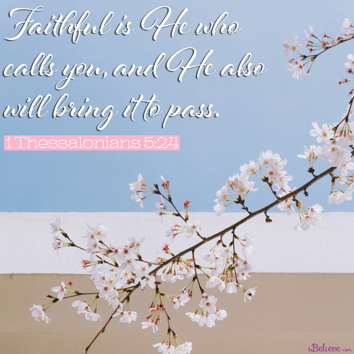 2 Thessalonians 5:24, inspirational image