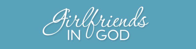 Devotional header for Girlfriends in God devotionals