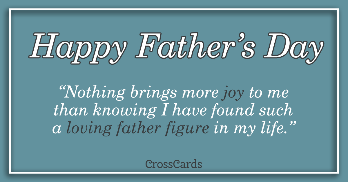 Happy Father's Day to a Father Figure ecard, online card
