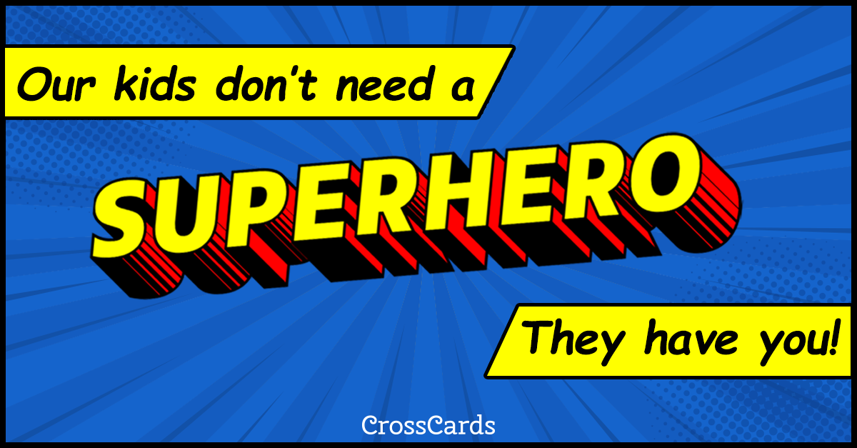 Happy Father's Day Superhero ecard, online card