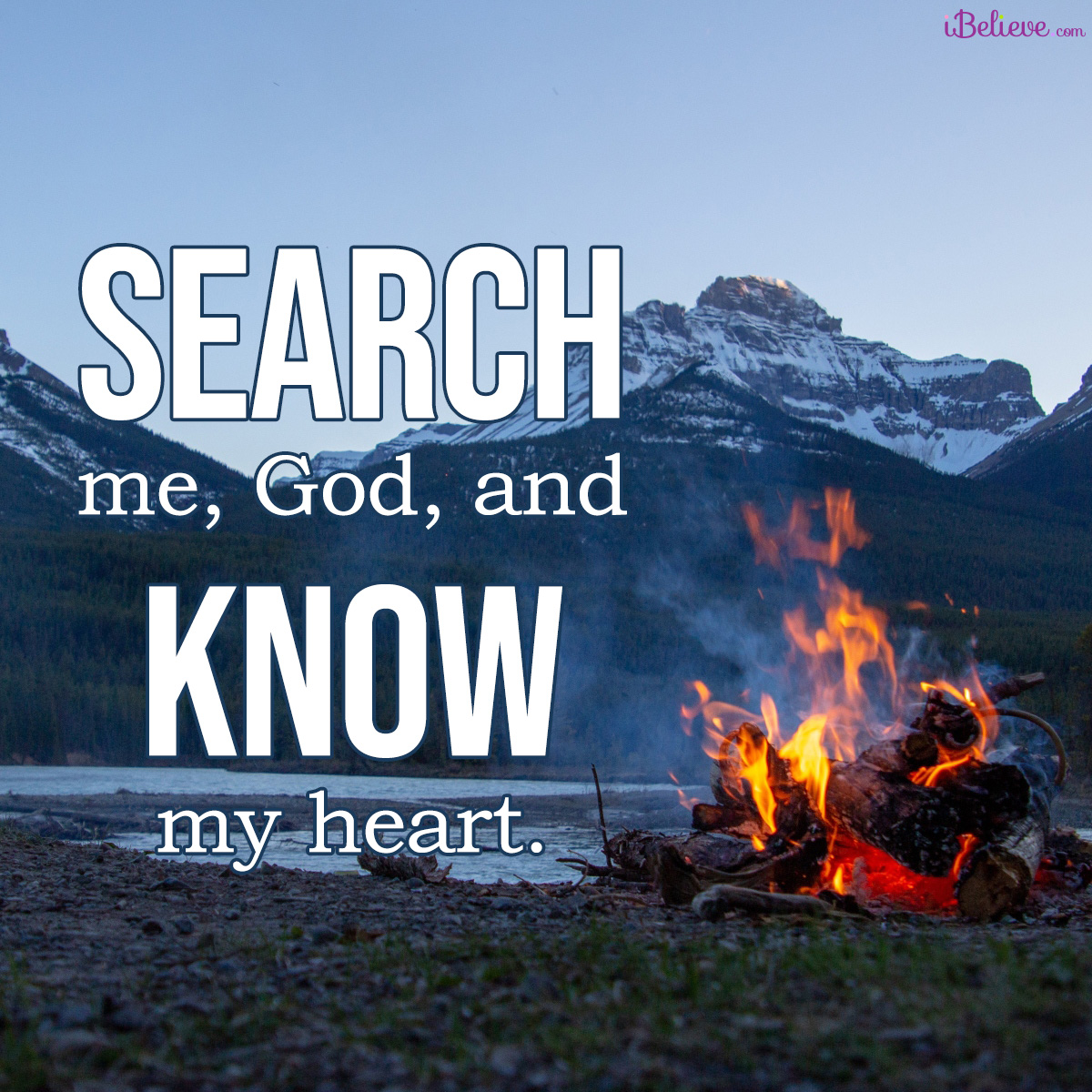 search me and know me, inspirational image