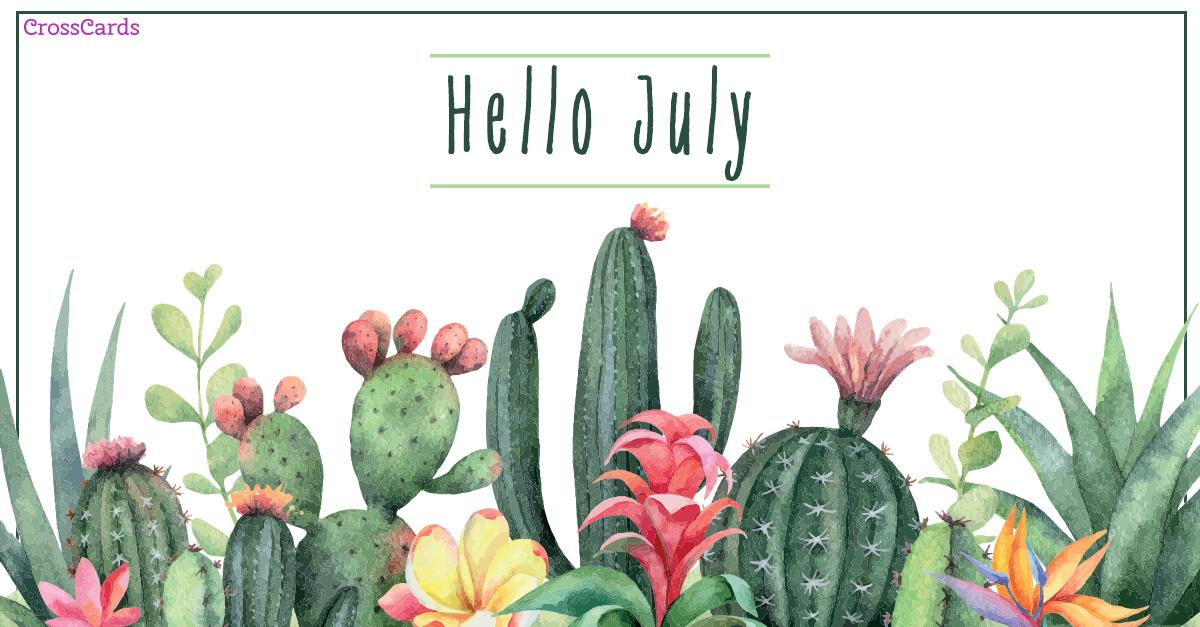 Hello July - Cacti ecard, online card