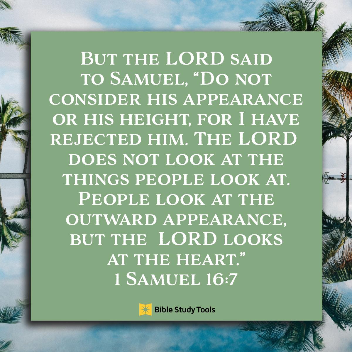 1 Samuel 16:7, inspirational image