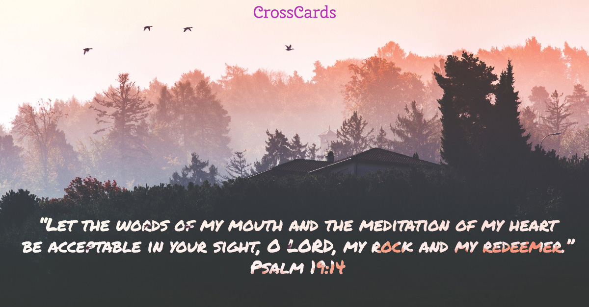 Psalm 19:14 - Oh Lord, My Rock ecard, online card