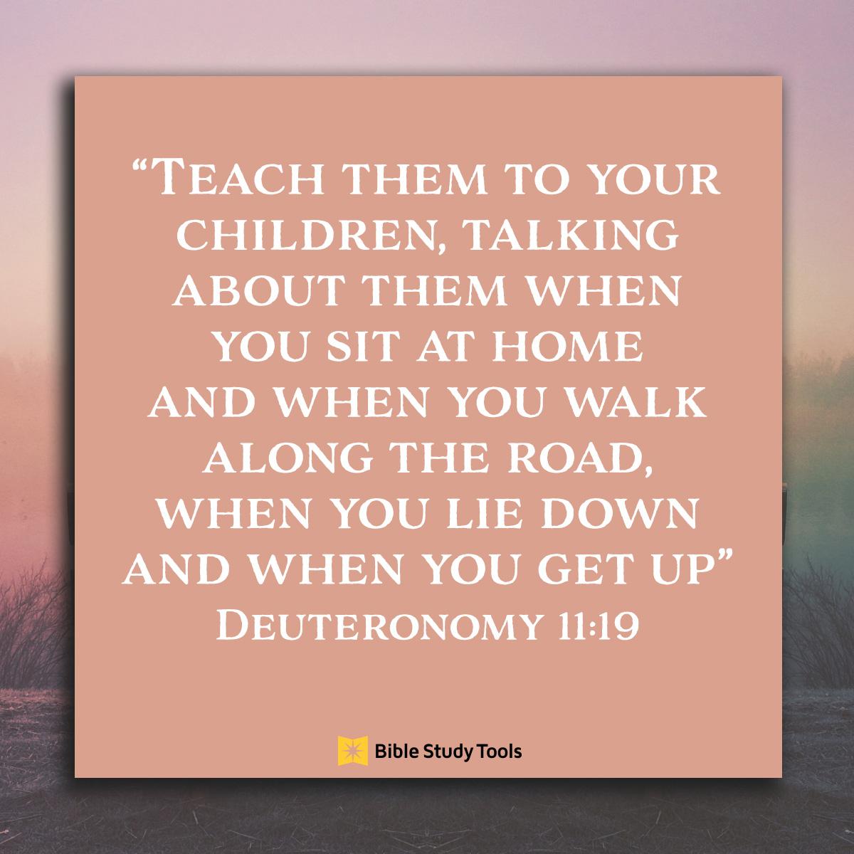 Deuteronomy 11:19, inspirational image