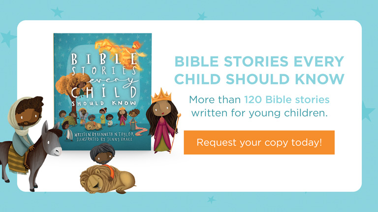 bible stories every child should know truth for life september 2021