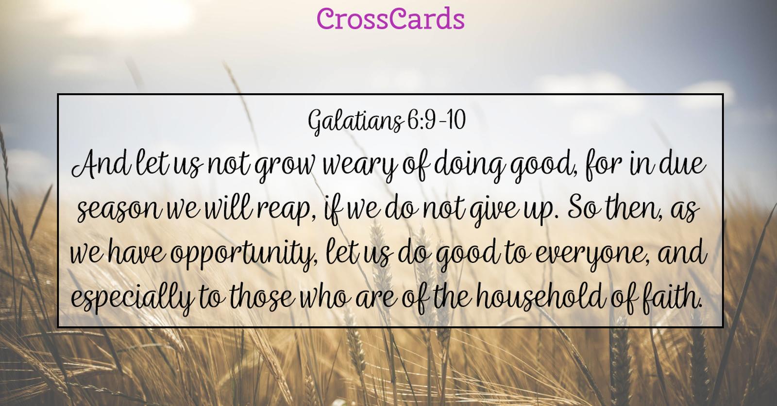 Galatians 6:9-10 ecard, online card