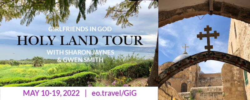 Girlfriends in God holy land trip banner