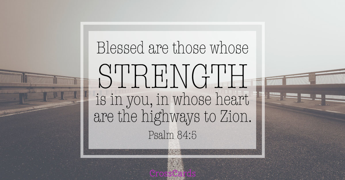 Psalm 84:5 - Strength ecard, online card