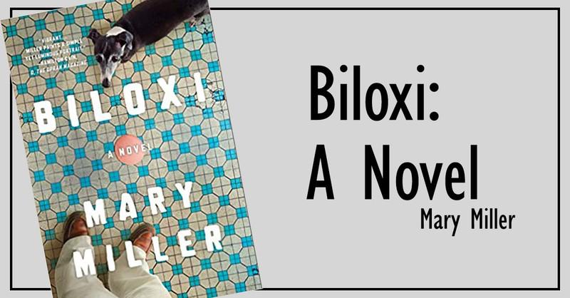 5. <em>Biloxi: A Novel</em>