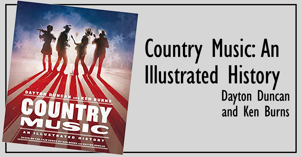 11. <em>Country Music: An Illustrated History</em>