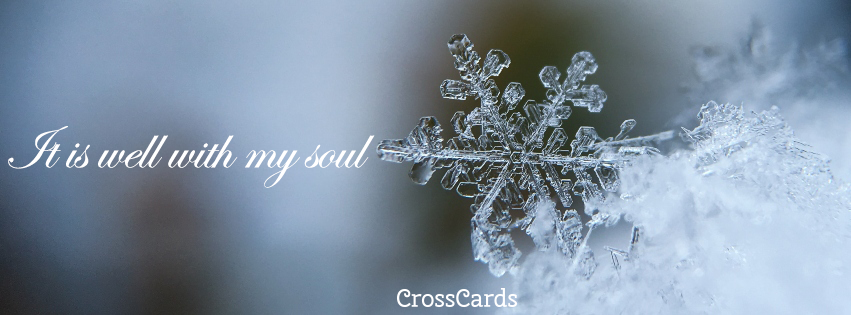 It Is Well with my Soul banner ecard, online card