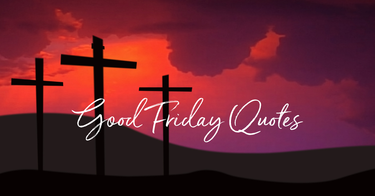 Good Friday Quotes