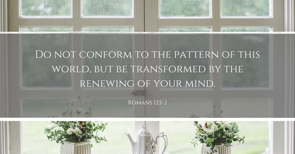 Your Daily Verse - Romans 12:1-2