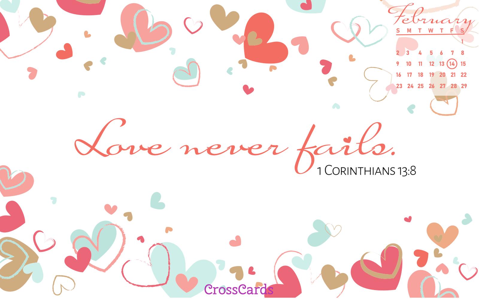 February 2020 - Love Never Fails mobile phone wallpaper