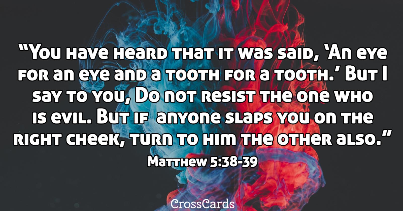 Matthew 5:38-39 - Do Not Resist ecard, online card