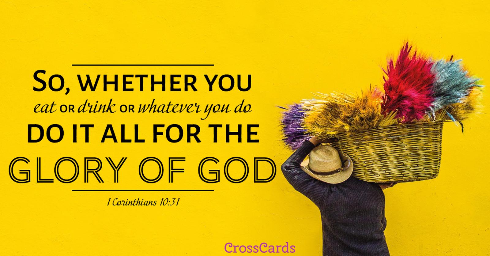 Your Daily Verse - 1 Corinthians 10:31