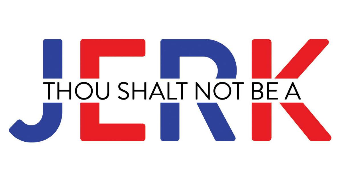 <em>Thou Shalt Not Be a Jerk</em> Written to Encourage Christian Voters