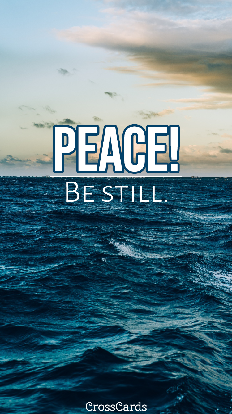 Peace! Be Still Wallpaper mobile phone wallpaper
