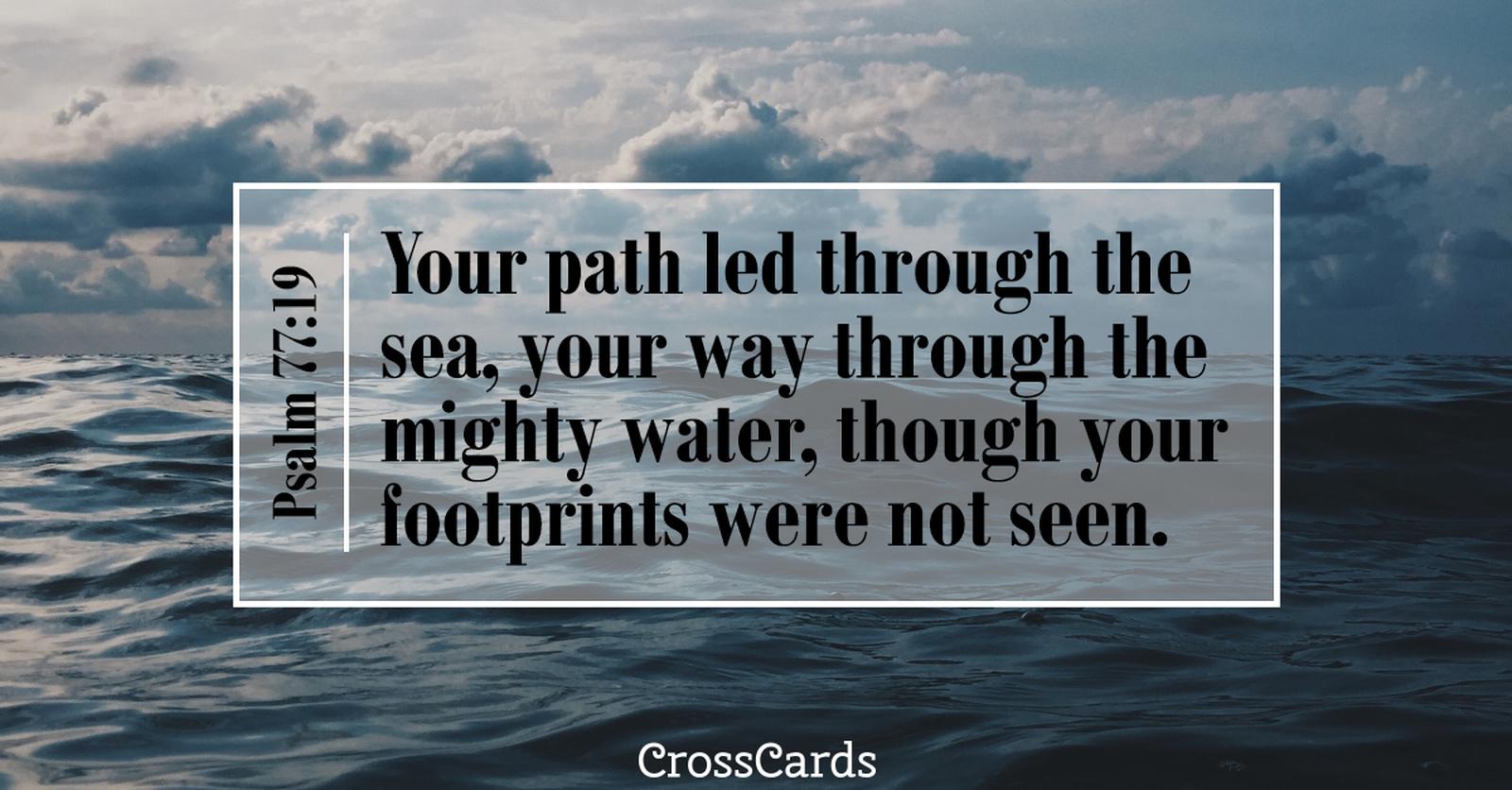 Psalm 77:19 ecard, online card