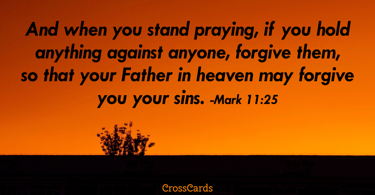 Your Daily Verse - Mark 11:25