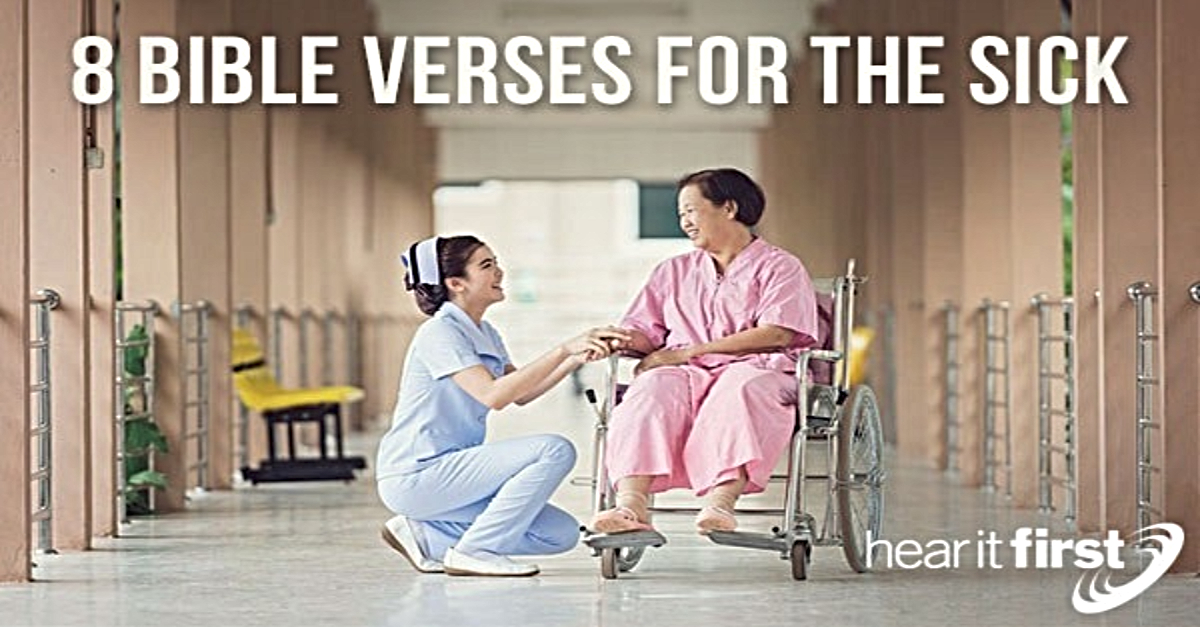 8 Bible Verses For The Sick - Scriptures for Healing
